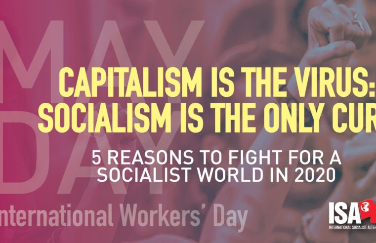 Capitalism is the Virus: Socialism is the Only Cure