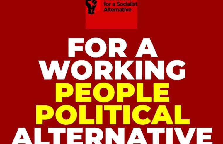 TOWARDS A GENUINE WORKING PEOPLE'S POLITICAL ALTERNATIVE